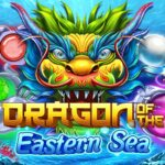 เกมสล็อตDragon Of The Eastern Sea